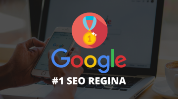 "We're currently the #1 ""Regina SEO"" company on Google"