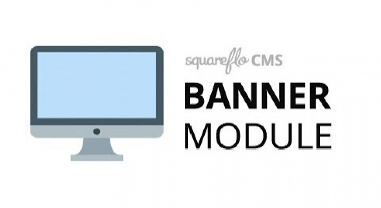 "How to use the ""Banner"" module in Squareflo's CMS"