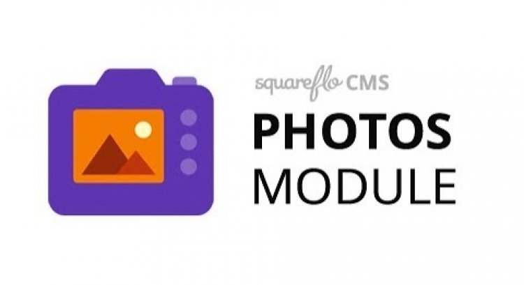 "How to use the ""Photos"" module in Squareflo's CMS"