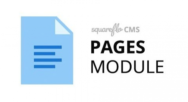 "How to use the ""Pages"" module in Squareflo's CMS"