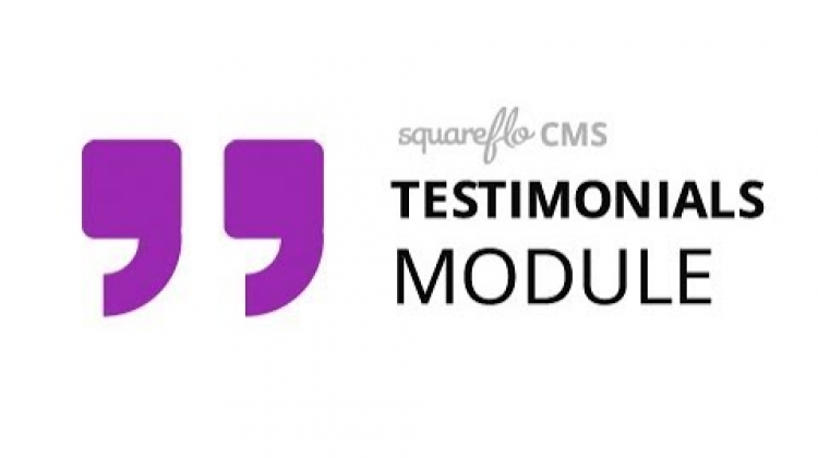 "How to use the ""Testimonials"" module in Squareflo's CMS"