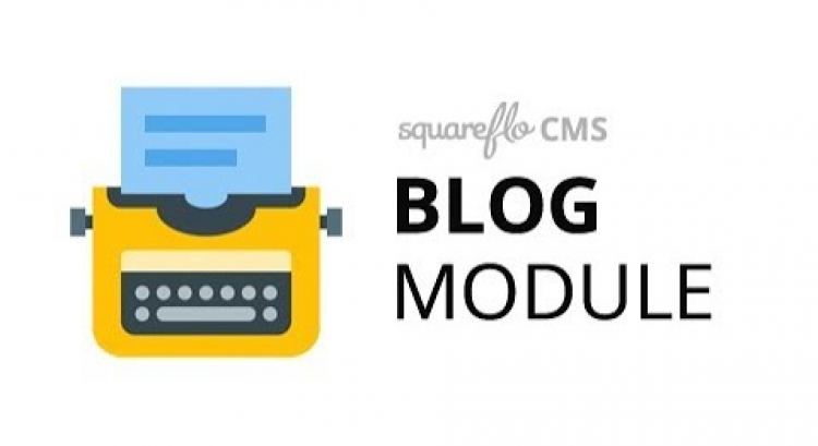 "How to use the ""Blog"" module in Squareflo's CMS"